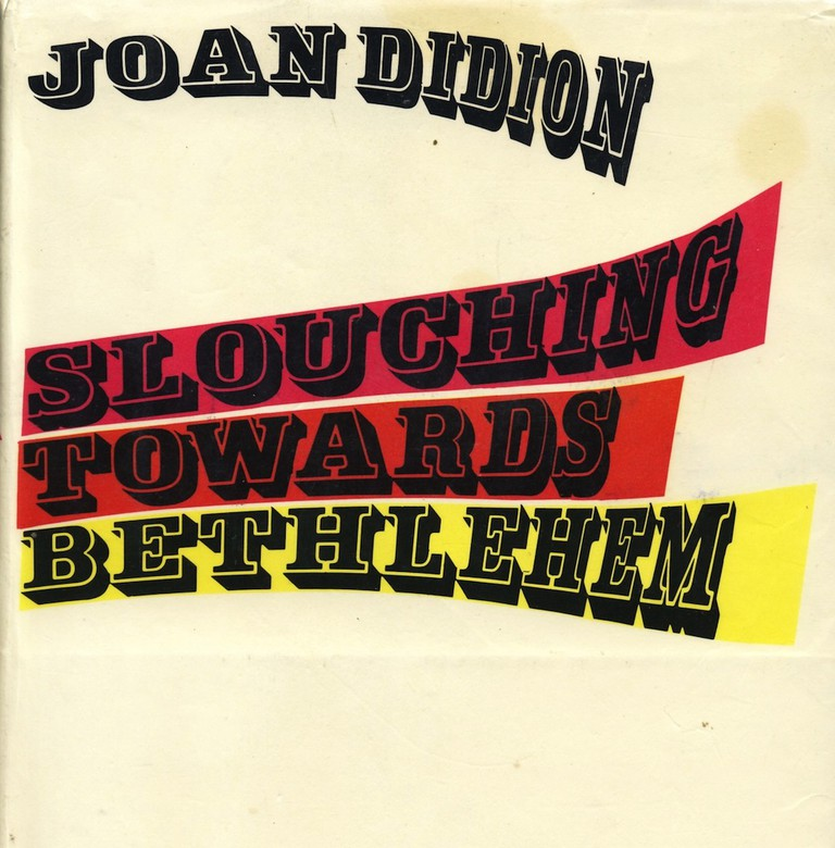 Joan Didion, Slouching towards Bethlehem | Courtesy of Farrar, Straus and Giroux