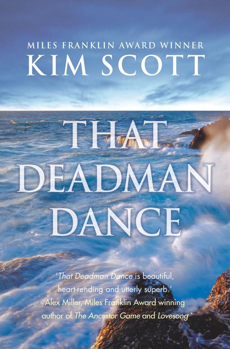 That Deadman Dance   © Pan Macmillan