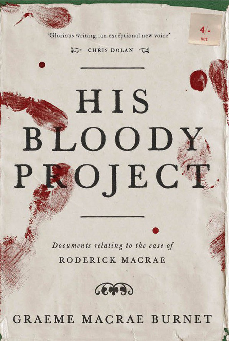 His Bloody Project by Graeme Macrae Burnet / Courtesy of Contraband