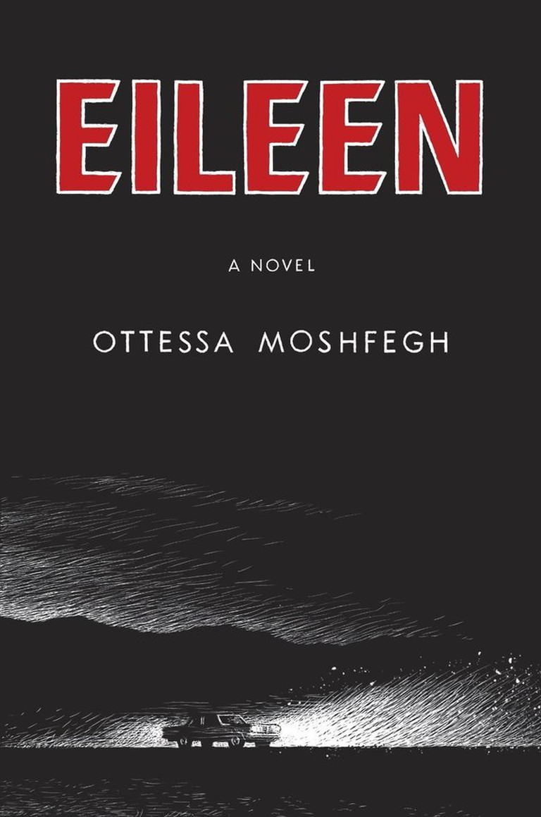 Eileen by Ottessa Moshfegh / Courtesy of Penguin Press