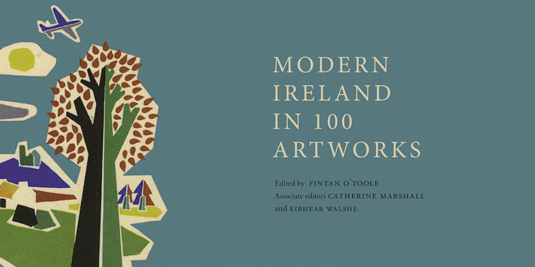 Modern ireland in 100 Artworks book   Courtesy of the Royal Irish Academy and The Irish Times.