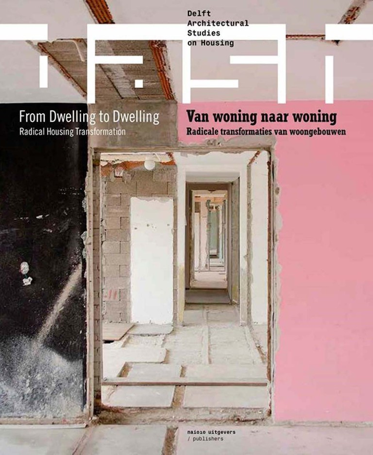 DASH: From Dwelling to Dwelling by Dick van Gameren | Courtesy of NAi010 Publishers