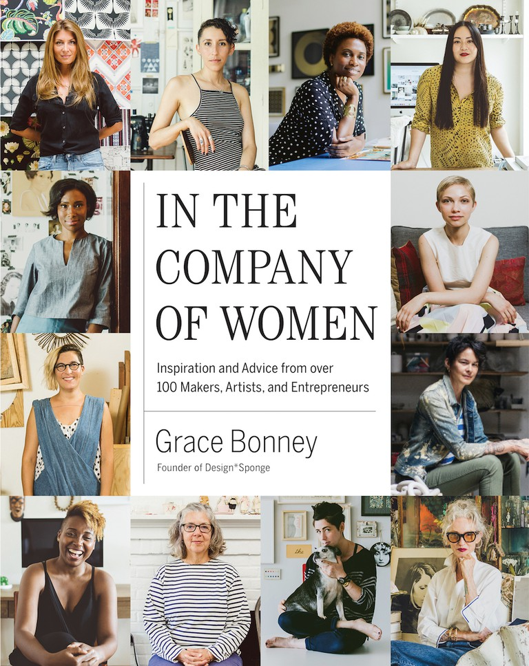 In the Company of Women by Grace Bonney | Courtesy of Artisan