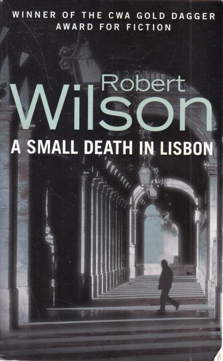 A Small Death in Lisbon by Robert Wilson | © HarperCollins