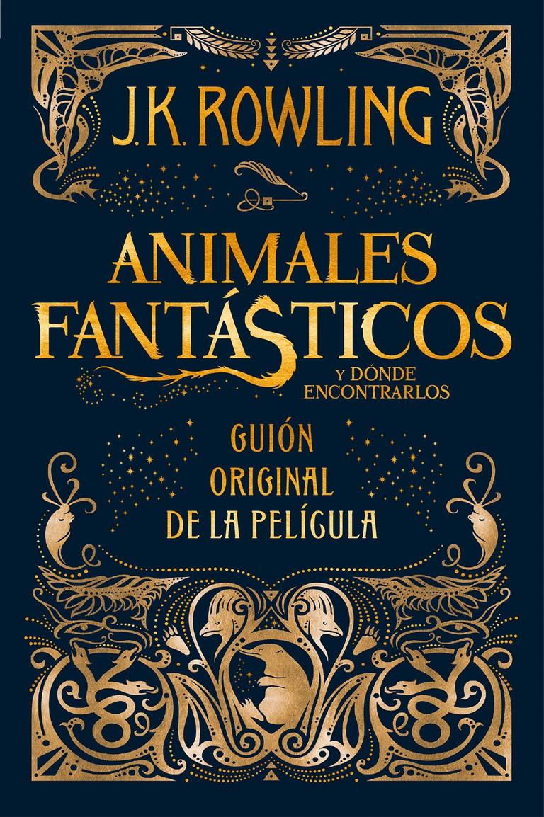 <i>Animales Fantásticos y Dónde Encontrarlos</i> by J.K. Rowling   © Salamandra