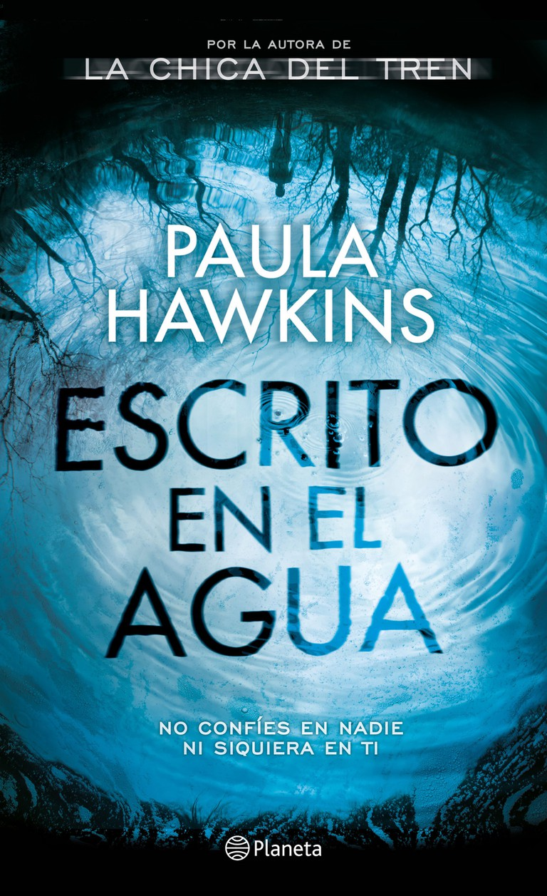 <i>Escrito en el agua</i> by Paula Hawkins   © Planeta