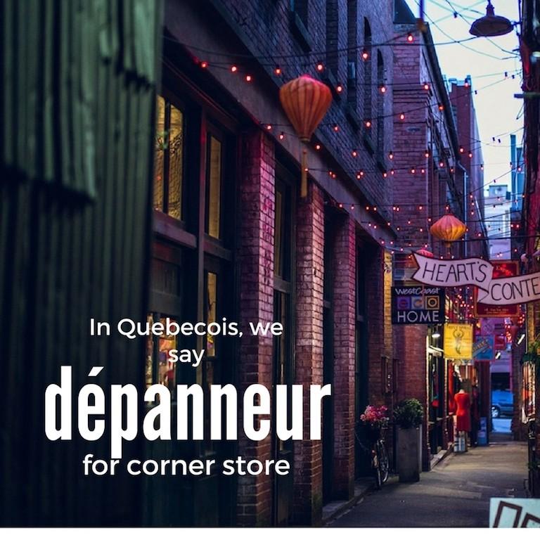 Dépanneur – Corner Store