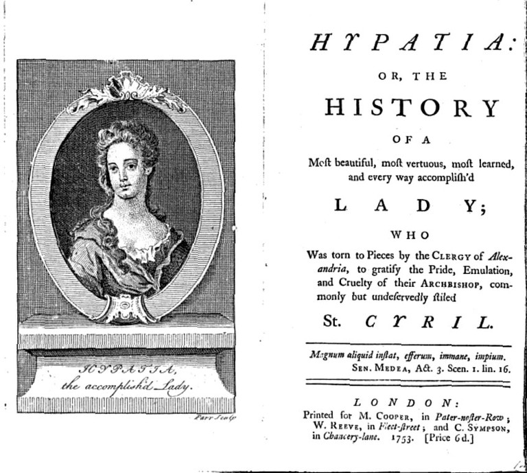 Frontispiece and title page to John Toland's anti-Catholic tract Hypatia: Or the History of a most beautiful, most vertuous, most learned, and every way accomplish'd Lady, published 1720, republished 1753