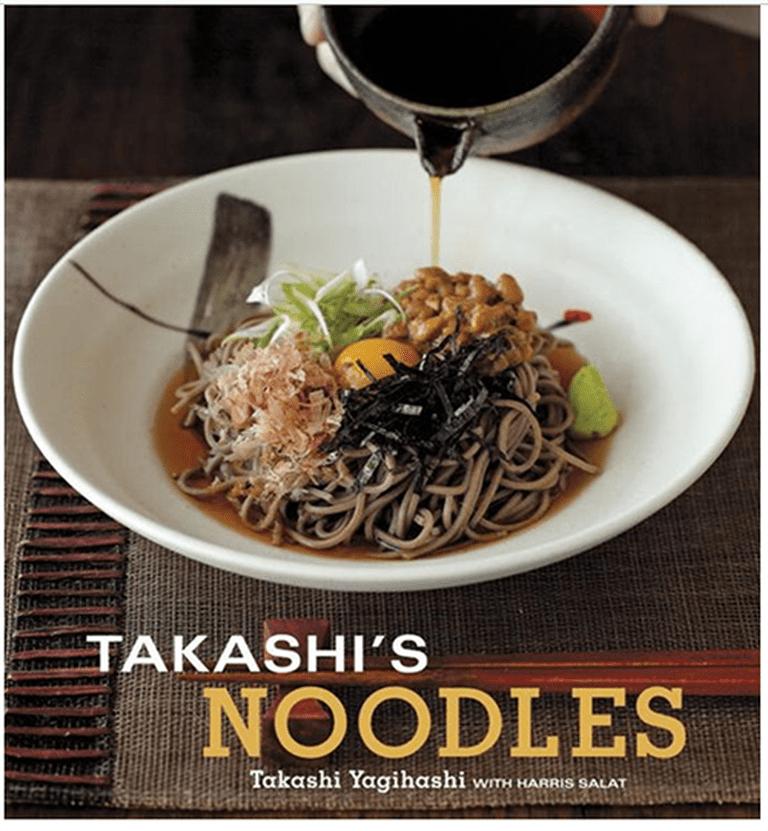 Takashi's Noodles | Takashi Yagihashi ©Ten Speed Press