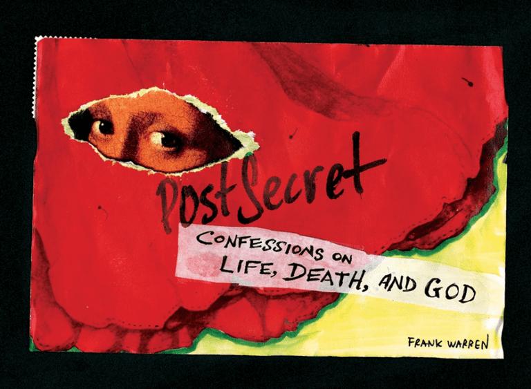 PostSecret: Confessions on Life, Death, and God by Frank Warren   © Harper Collins