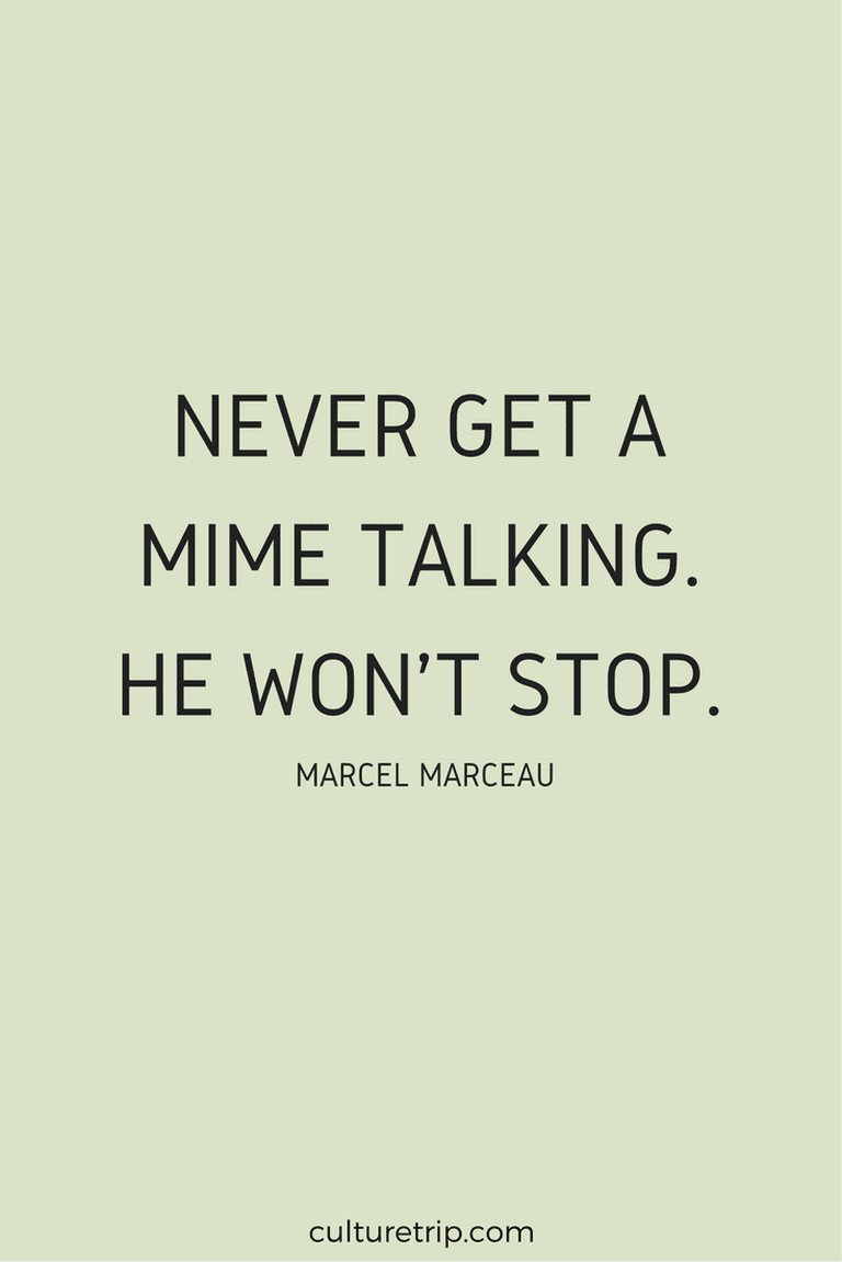 The Most Memorable Quotes By Marcel Marceau