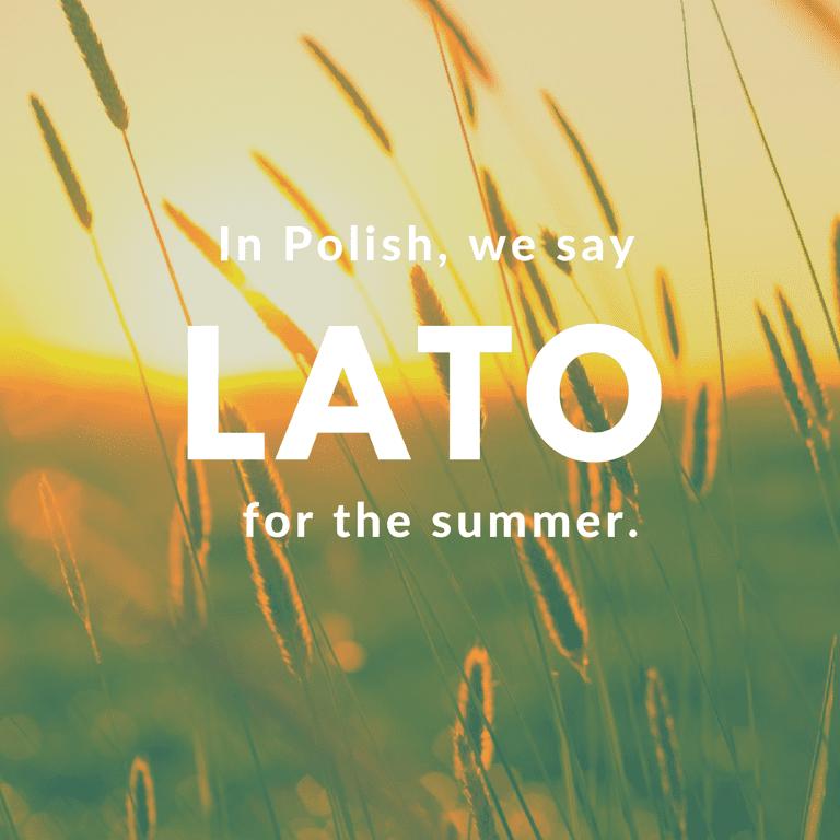 Lato-Summer © Culture Trip/Ewa Zubek