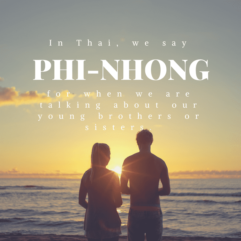Phi-nhong when talking about your younger brothers or sisters