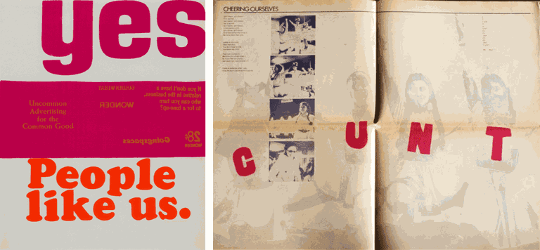 Yes, People Like Us by Corita Kent and Shelia Levrant de Bretteville's design for Everywoman