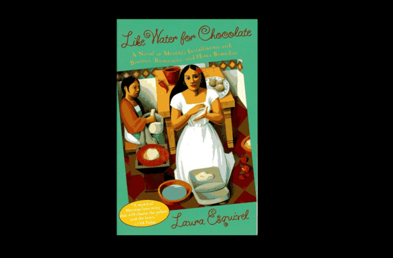 Like Water for Chocolate © The Publisher/Wikipedia