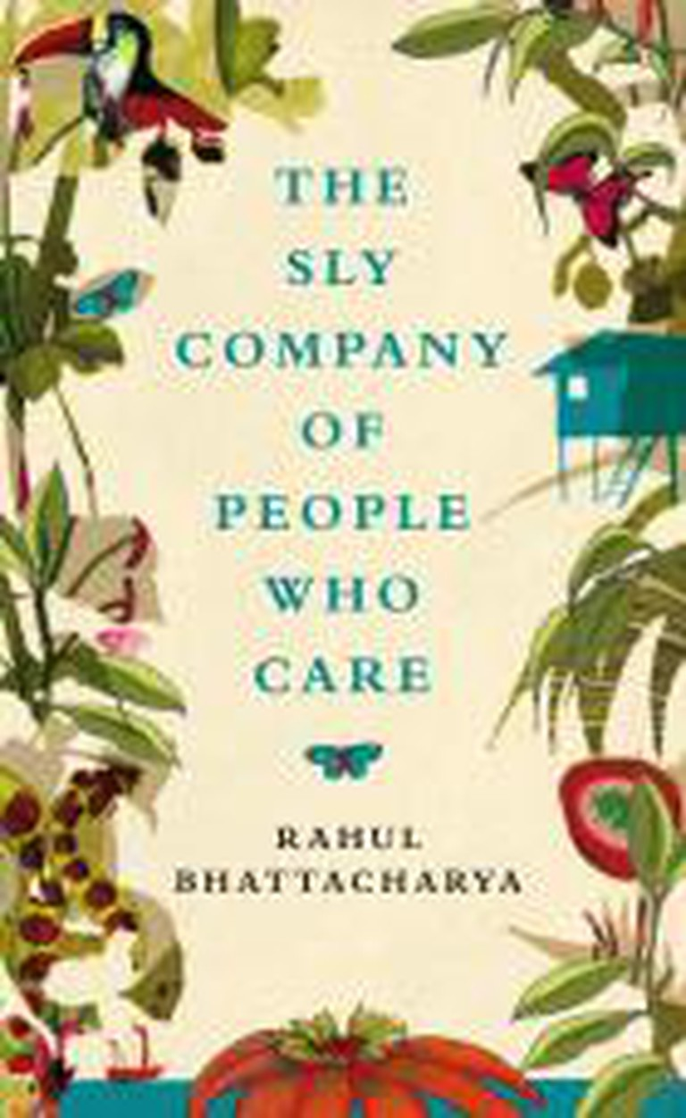 Rahul Bhattacharya (India) - The Sly Company of People Who Care