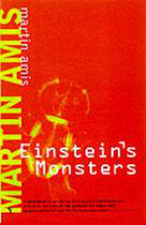 martin amis einstein's monsters