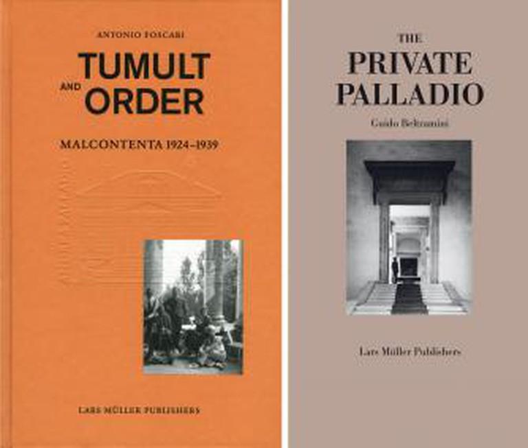 Tumult and Order, Palladio La Malcontenta Lars Müller
