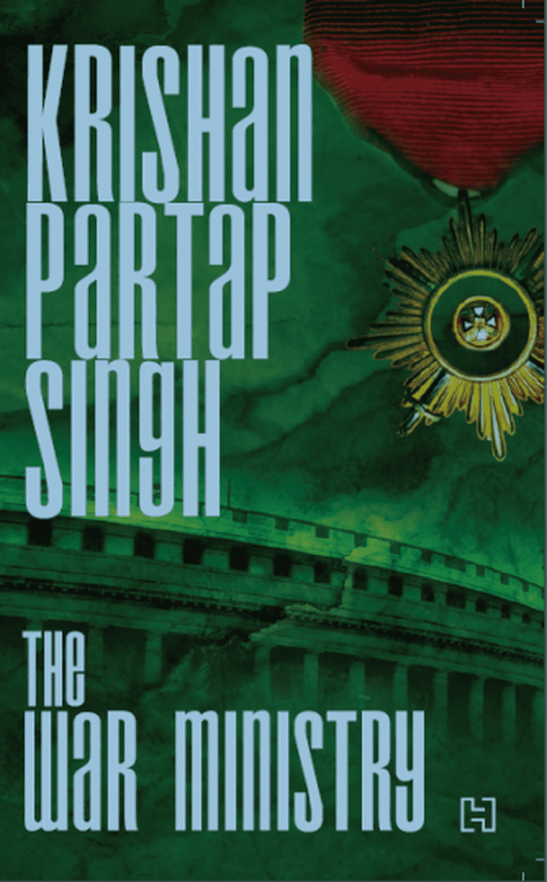 Krishan Partap (KP) Singh - The War Ministry