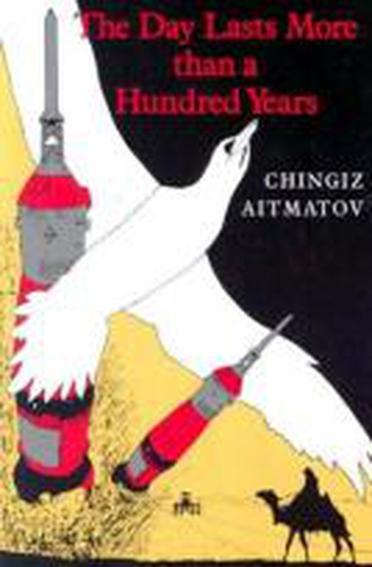 Chingiz Aitmatov The Day Lasts More Than A Hundred Years