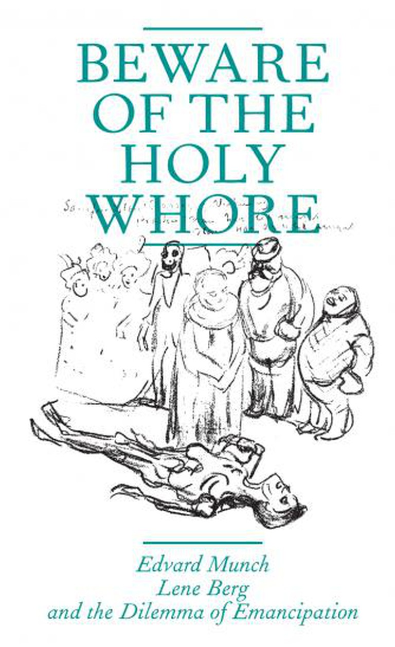 Beware of the Holy Whore