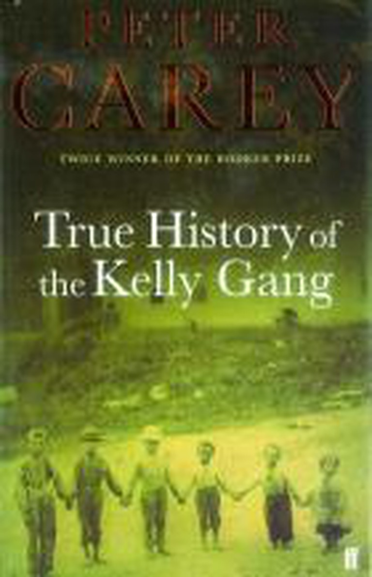 Peter Carey - True History of the Kelly Gang