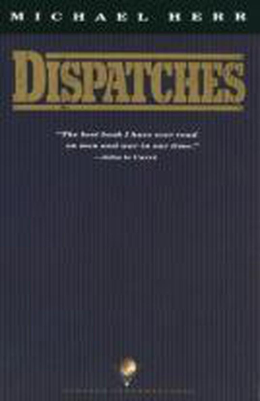 Dispatches (1977) – Michael Herr