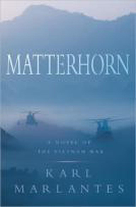 Matterhorn: A Novel of the Vietnam War (2009) – Karl Marlantes