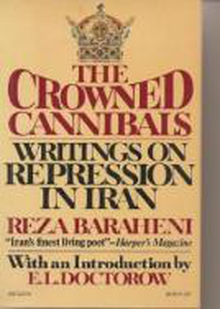 The Crowned Cannibals: Writings on Repression in Iran