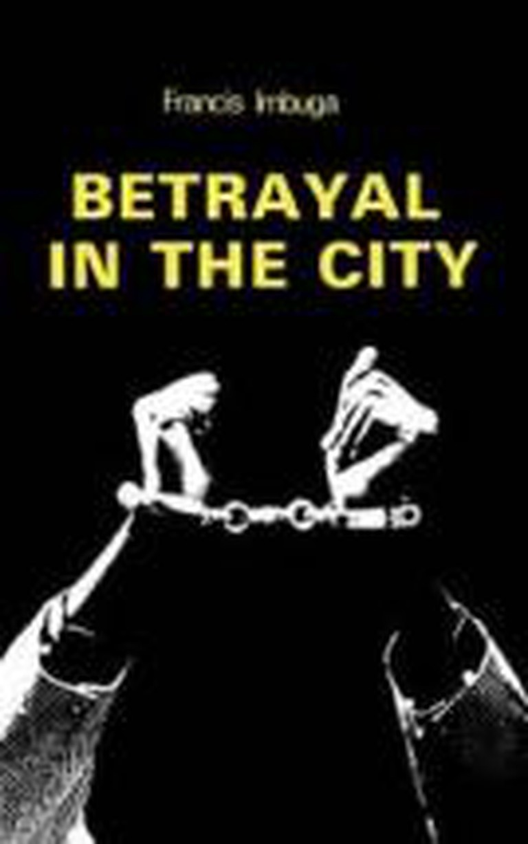Francis D. Imbuga - Betrayal in the City