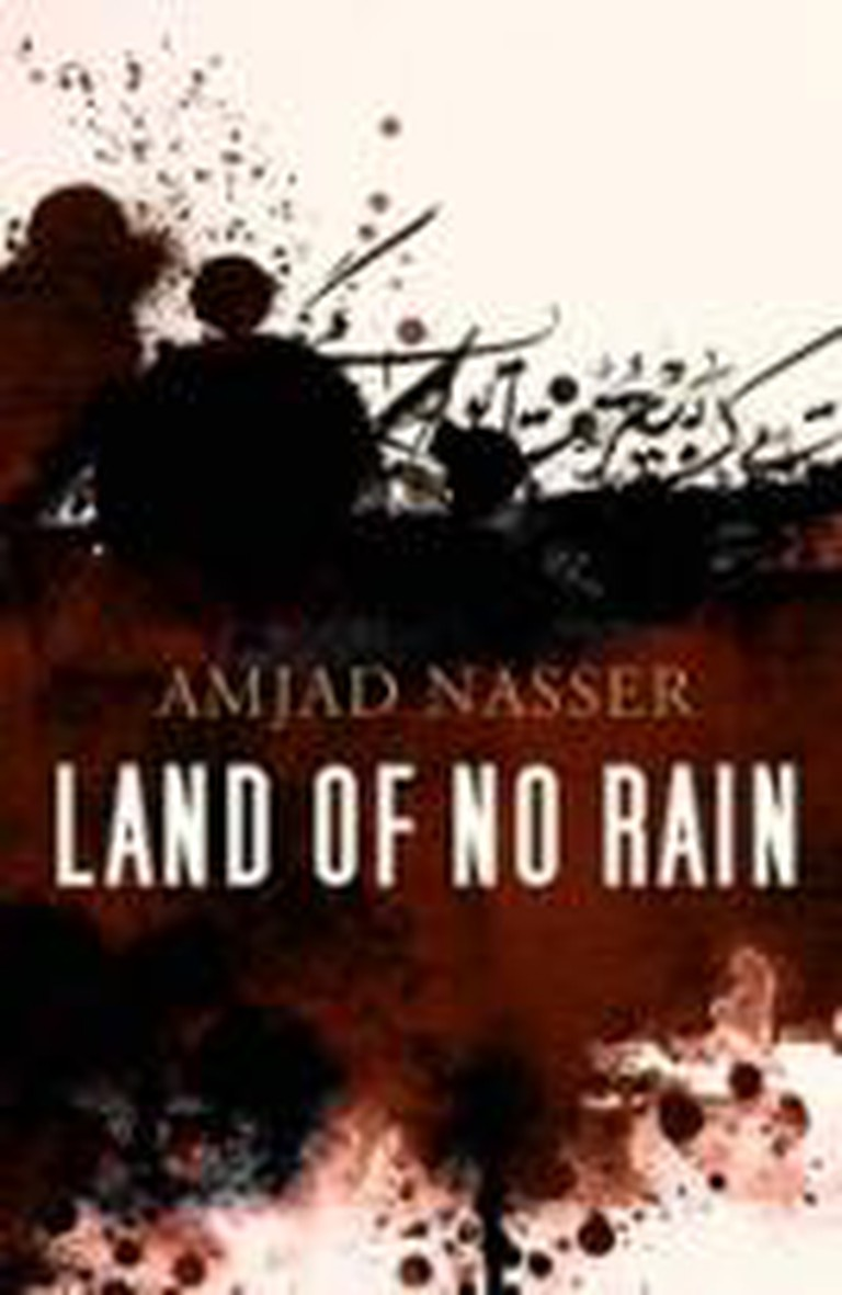Land of No Rain, Amjad Nasser | © Bloomsbury Qatar Foundation Publishing