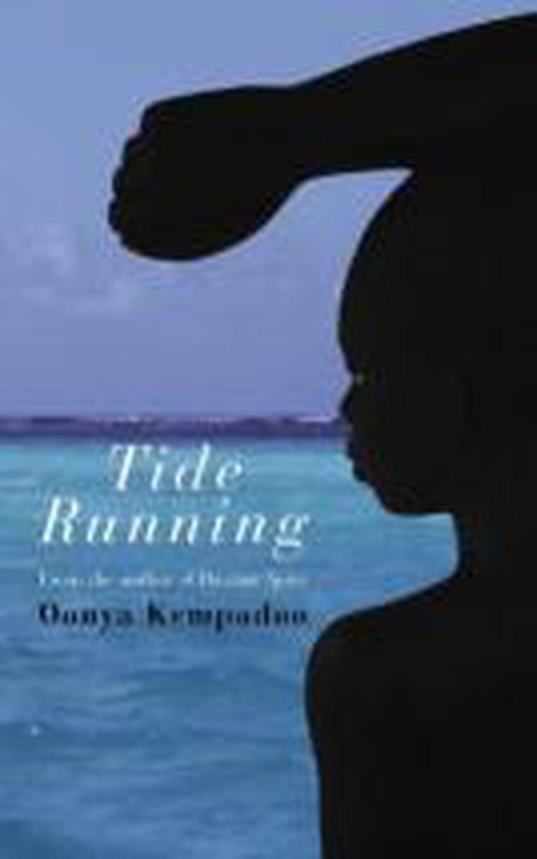 Oonya Kempadoo – Tide Runnin'