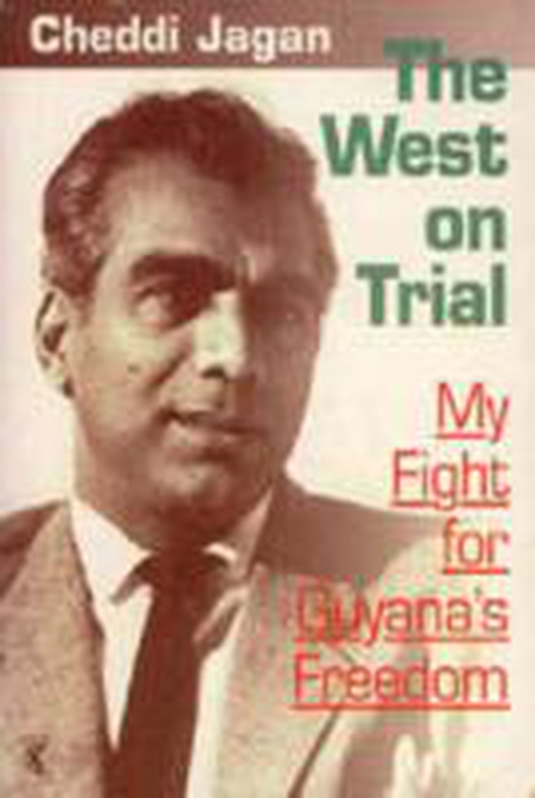 Cheddi Jagan - The West on Trial