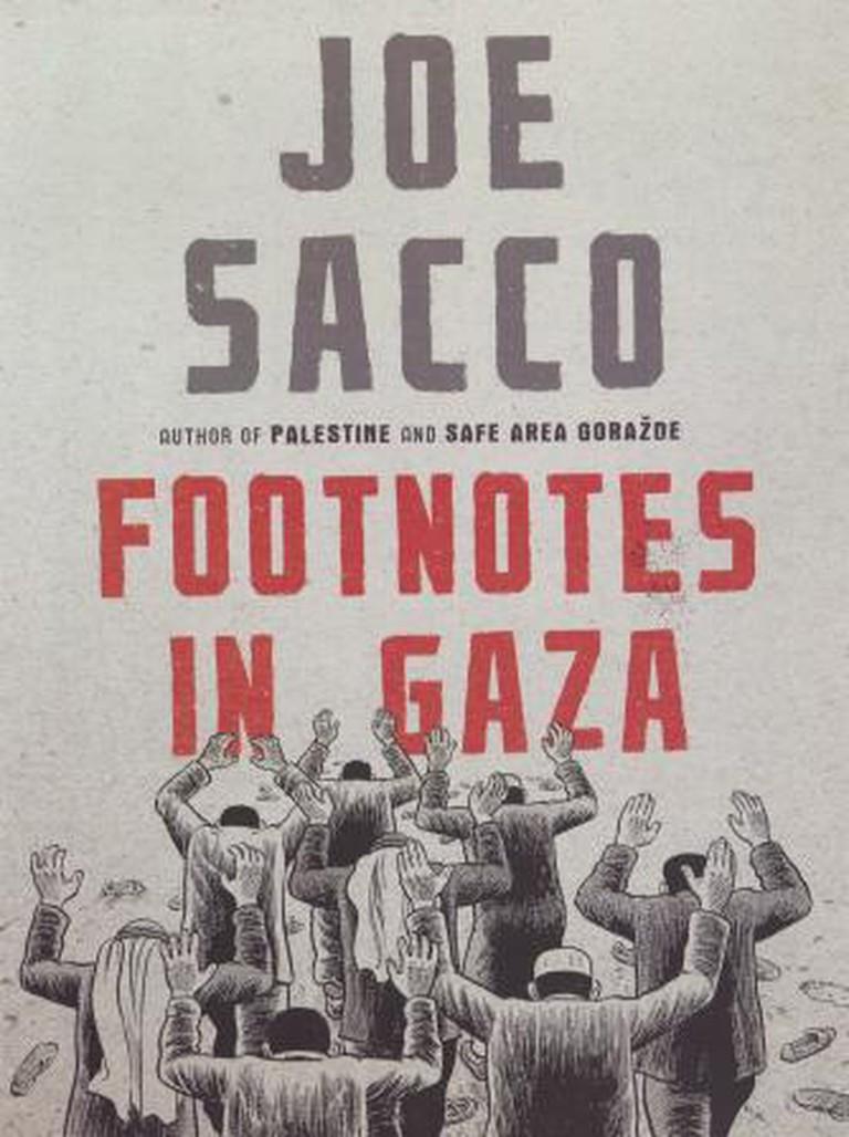 Footnotes In Gaza, by Joe Sacco