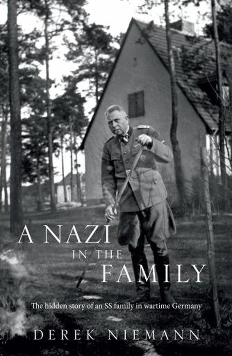 A Nazi in the Family - Derek Niemann