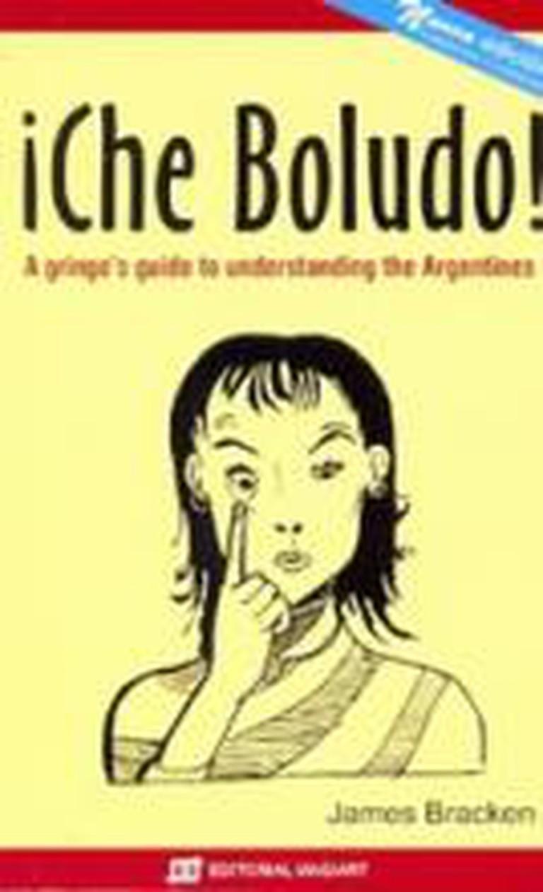¡Che Boludo!   Ⓒ Editorial Magiart