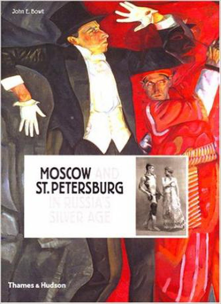 Moscow and St Petersburg in Russia's Silver Age