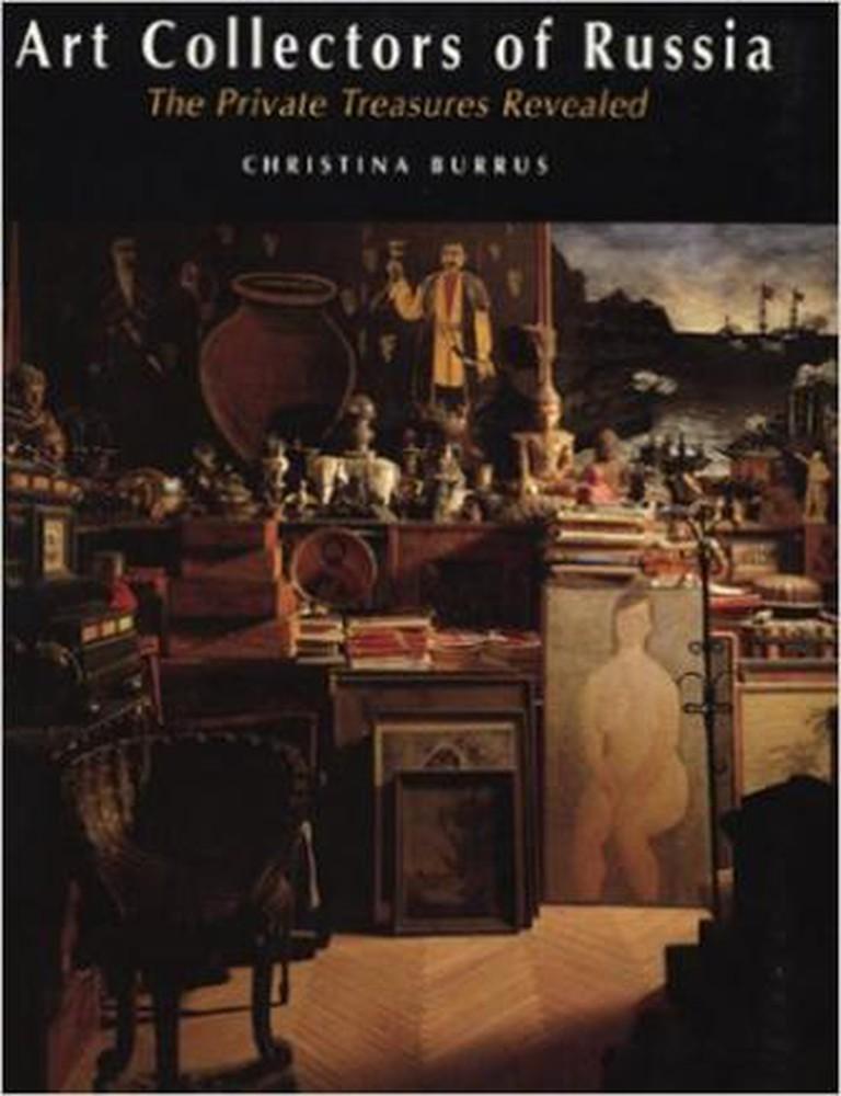 The Art Collectors of Russia, Christina Burrus