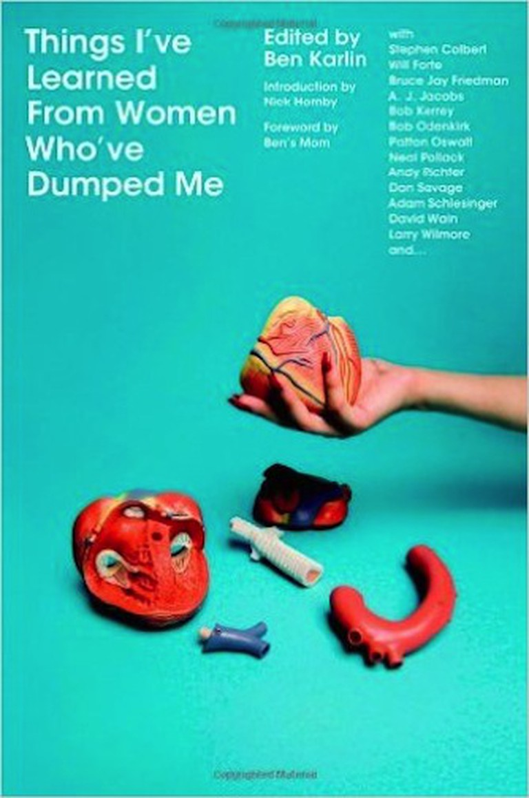 Things I've Learned From Women Who've Dumped Me by Ben Karlin | © Hachette Book Group, Grand Central Publishing
