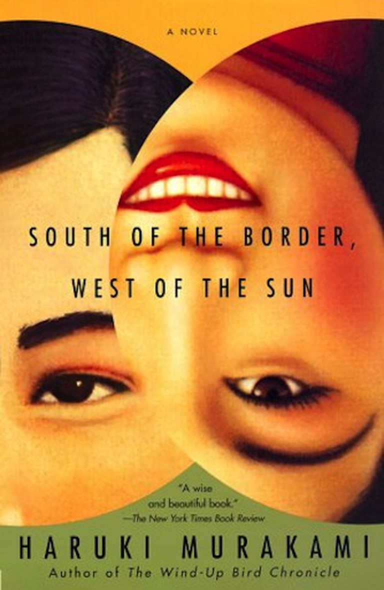 South of the Border, West of the Sun by Haruki Murakami | © Vintage