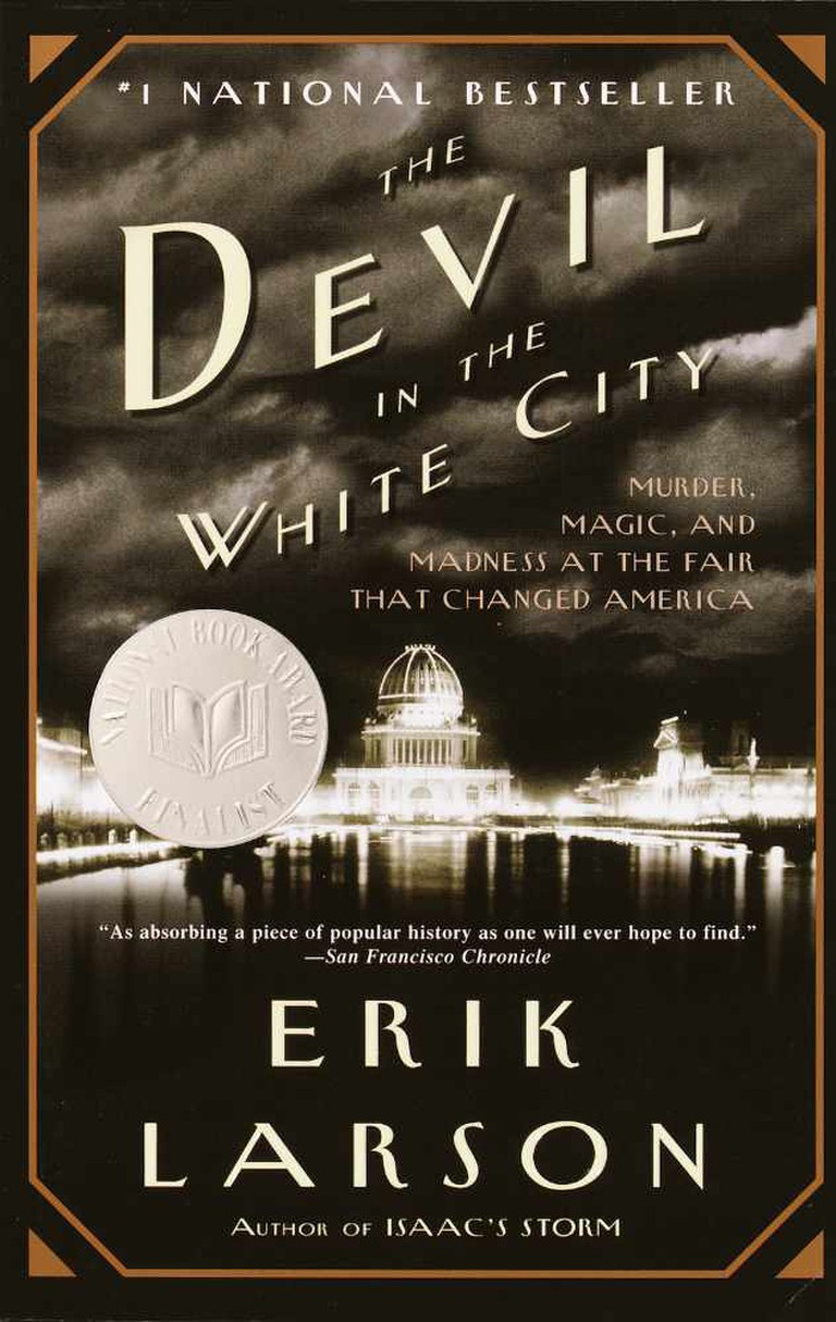 The Devil in the White City   © Vintage