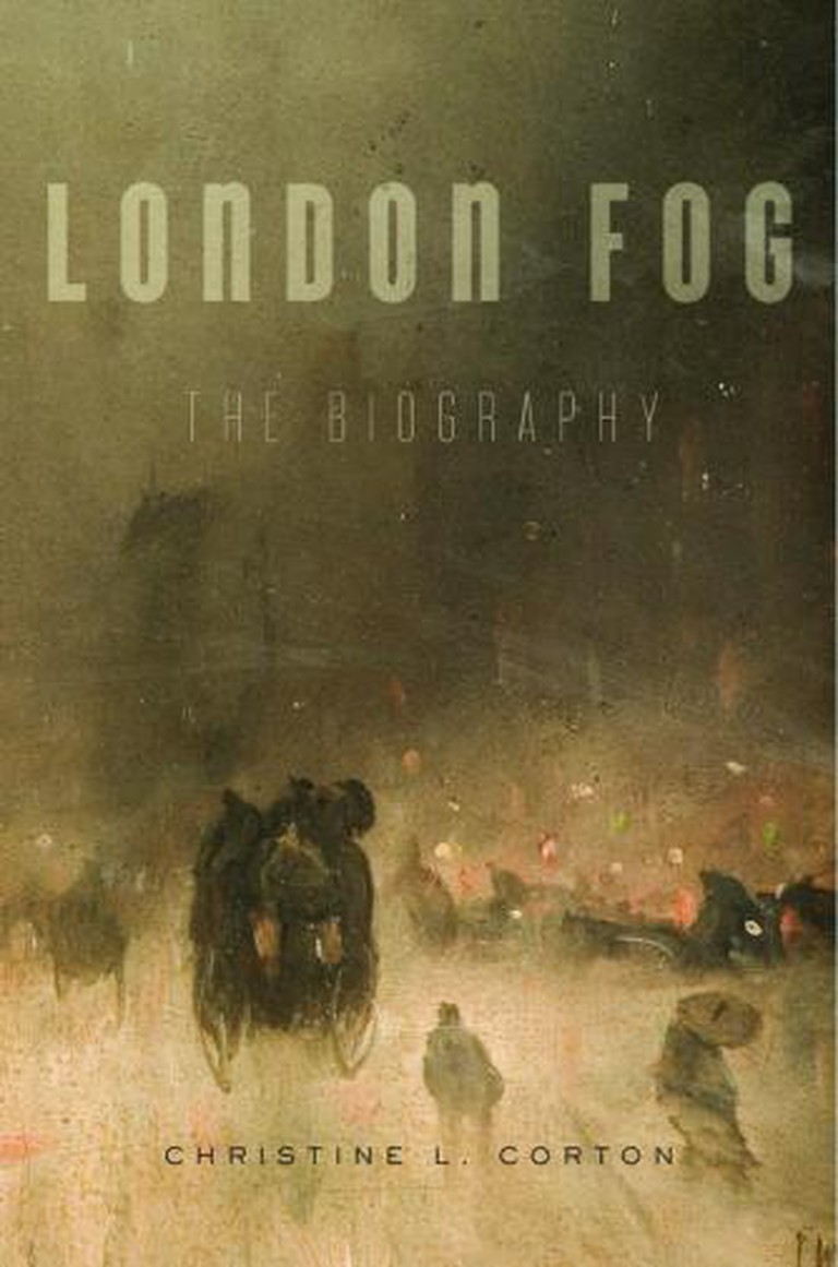 London Fog: The Biography | Courtesy Harvard University Press