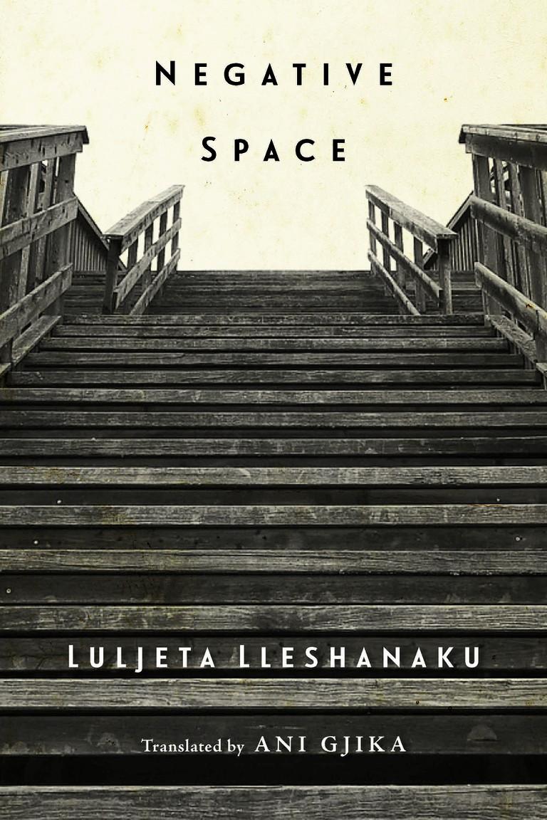 'Negative Space' by Luljeta Lleshanaku