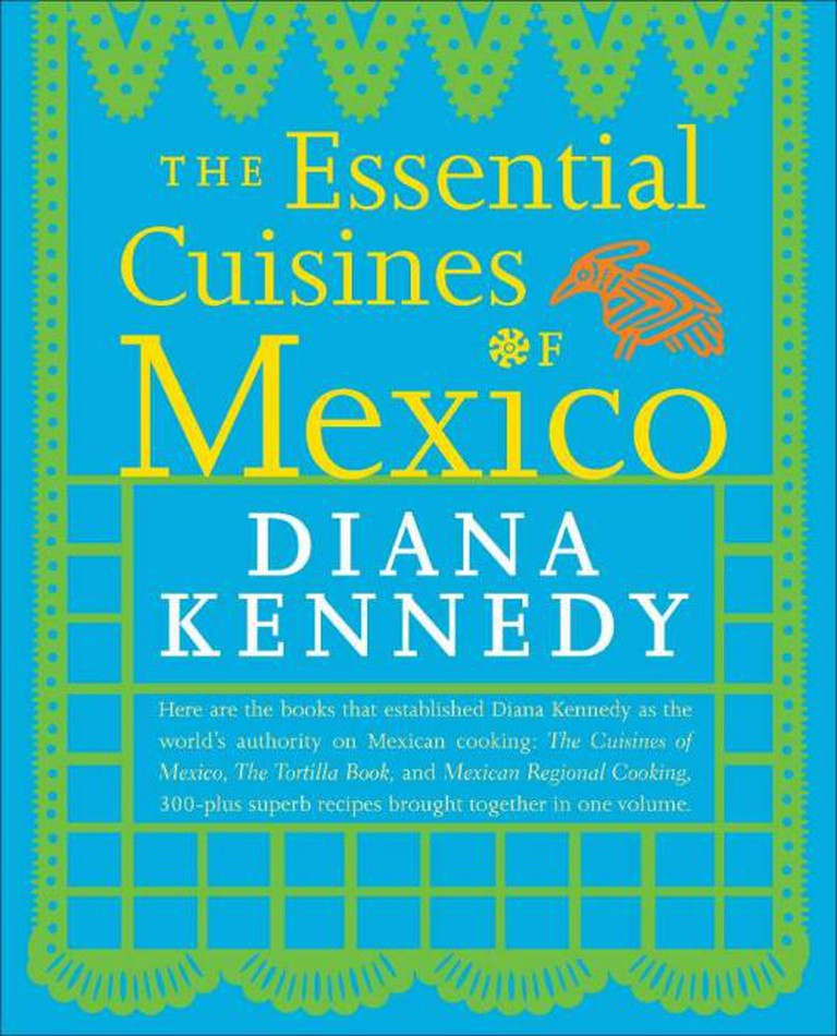 The Essential Cuisines of Mexico   © Crown Publishing Group, Division of Random House Inc