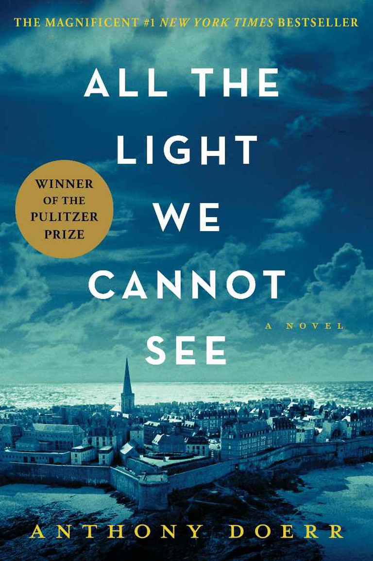 All the Light We Cannot See by Anthony Doerr | Courtesy Simon & Schuster