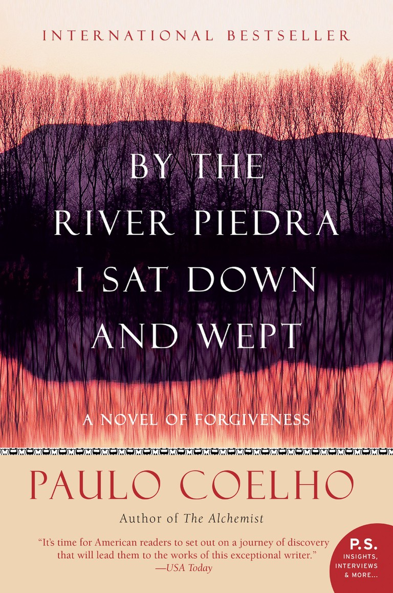 By The River I Sat Down And Wept by Paulo Coelho