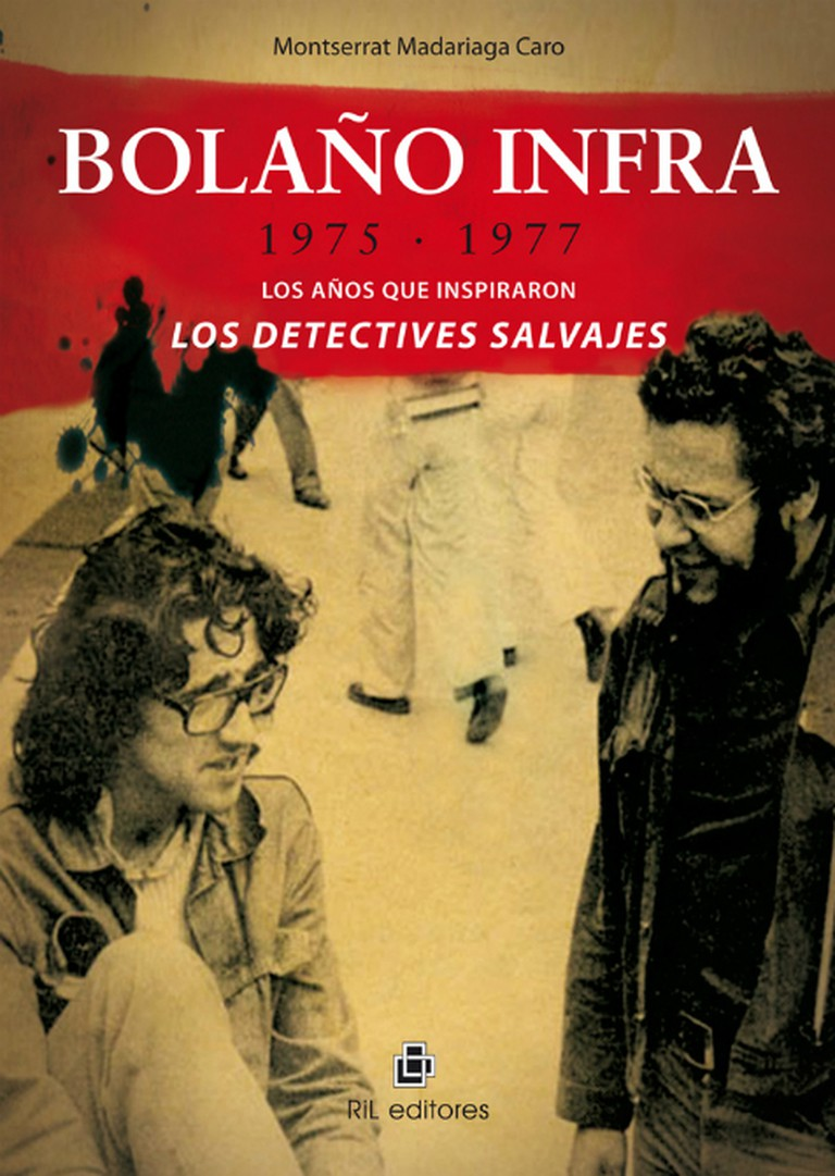 Bolaño Underground: 1975-1977. The years that inspired 'The Savage Detectives' | © RIL editores/Flickr