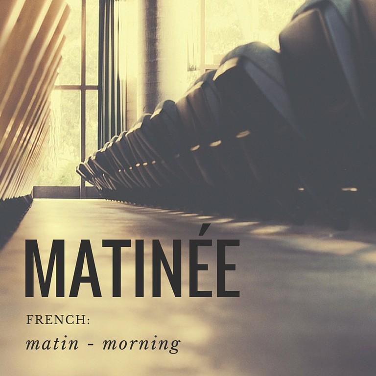 Matinée | French Word
