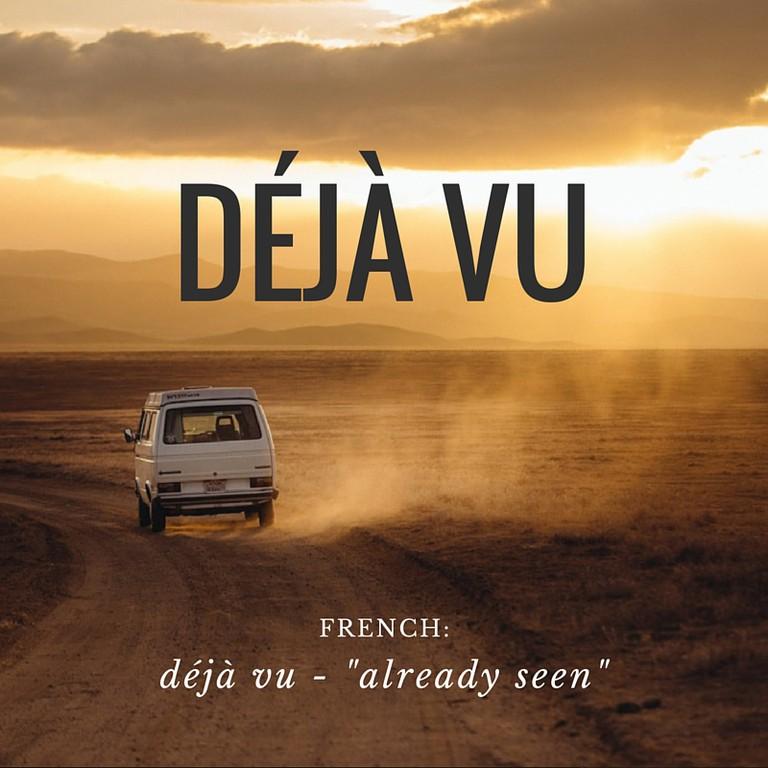 Déjà Vu | French Word