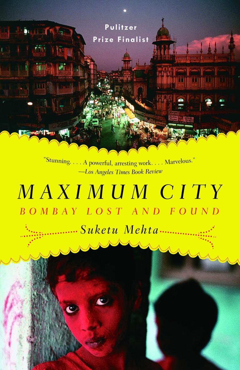 Maximum City- Suketu Mehta